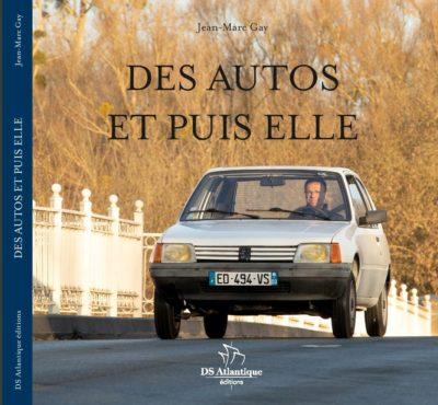 Des Autos et puis elle par Jean-Marc Gay