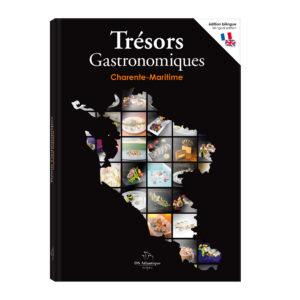 Trésors Gastronomiques en Charente-Maritime par Stéphane Souchon